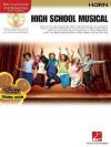 High School Musical: Horn [With CD] - Hal Leonard Publishing Company