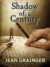 Shadow of a Century - Jean Grainger