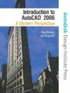 Introduction to AutoCAD 2006: A Modern Perspective [With CDROM] - Paul F. Richard, Jim Fitzgerald