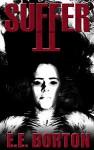 Suffer II - E.E. Borton