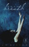 Deep Breath (A Falling In Deep Collection novella) - J.M. Miller