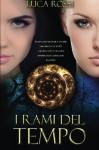 I Rami del Tempo (Italian Edition) - Luca Rossi