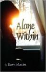 Alone Within - Dawn Maxim