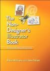 The Non-Designer's Illustrator Book - Robin Williams, John Tollett