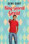 King Geordi the Great - Gene Gant
