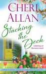 Stacking the Deck (Betting on Romance, #2) - Cheri Allan