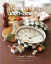 Kosher by Design Short on Time: Fabulous Food Faster - Susie Fishbein, John Uher