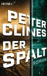 Der Spalt: Roman (German Edition) - Peter Clines, Marcel Häußler