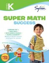 Kindergarten Super Math Success (Sylvan Super Workbooks) - Sylvan Learning