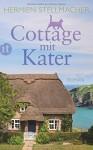 Cottage mit Kater: Roman (insel taschenbuch) - Hermien Stellmacher