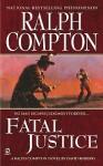Fatal Justice - David Robbins, Ralph Compton
