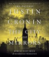 The City of Mirrors: A Novel (Book Three of The Passage Trilogy) - Justin Cronin, Scott Brick