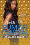 Real As It Gets (Rumor Central) - ReShonda Tate Billingsley