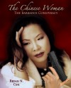 The Chinese Woman: The Barbados Conspiracy - Brian Cox