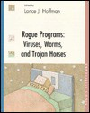 Rogue Programs: Viruses, Worms, and Trojan Horses - Lance J. Hoffman