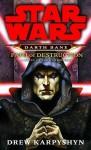 Star Wars: Path of Destruction - Drew Karpyshyn