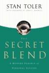 The Secret Blend: A Modern Parable of Personal Success - Stan Toler