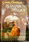 Gwen Bristow's Plantation Trilogy - Gwen Bristow