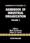 Handbook of Industrial Organization, Volume 3 - Mark Armstrong