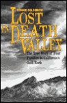 Lost in Death Valley: The True - Connie Goldsmith