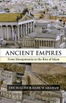 Ancient Empires: From Mesopotamia to the Rise of Islam - Eric H. Cline