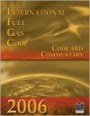 International Fuel Gas Code: Code and Commentary - International Code Council