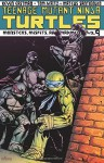 Teenage Mutant Ninja Turtles Volume 9: Monsters, Misfits, and Madmen (Teenage Mutant Ninja Turtles (Idw)) - Tom Waltz, Kevin B. Eastman, Mateus Santolouco