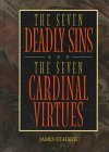 The Seven Deadly Sins: And, the Seven Cardinal Virtues - James Stalker