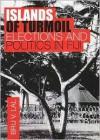 Islands of Turmoil: Elections and Politics in Fiji - Brij V. Lal