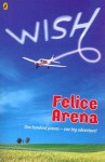 Wish - Felice Arena
