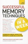 Successful Memory Techniques in a Week a Teach Yourself Guidsuccessful Memory Techniques in a Week a Teach Yourself Guide E - Jonathan Hancock, Cheryl Buggy