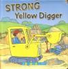 Strong Yellow Digger - Sue King
