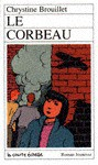 Le corbeau - Chrystine Brouillet