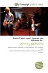 Johnny Ramone - Agnes F. Vandome, John McBrewster, Sam B Miller II