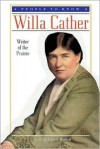 Willa Cather: Writer of the Prairie - Sara McIntosh Wooten