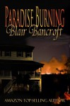 Paradise Burning - Blair Bancroft