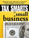 Tax Smarts for Small Business - James Parker