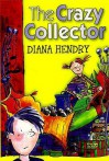 Crazy Collector - Diana Hendry, Kirstin Holbrow