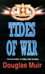 Tides of War - Douglas Muir