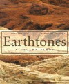Earthtones: A Nevada Album - Ann Ronald, Stephen Trimble