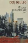 Americana / Joueurs / Les Noms / Bruit de fond / Libra - Don DeLillo, Marianne Véron