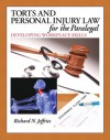 Torts and Personal Injury Law for the Paralegal: Developing Workplace Skills - Richard Jeffries