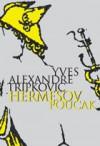Hermesov poučak - Yves-Alexandre Tripković