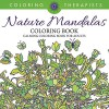 Nature Mandalas Coloring Book - Calming Coloring Book For Adults (Nature Mandala and Art Book Series) - Coloring Therapist