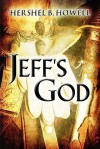 Jeff's God - Hershel B. Howell
