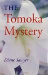 The Tomoka Mystery (Avalon Mystery) - Diane Sawyer