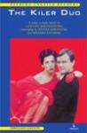 The Kiler Duo. A crime comedy based on a Juliusz Machulski film - Jerzy Siemasz