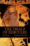 The Trials of Hercules - Tammie Painter