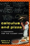 Calculus and Pizza: A Cookbook for the Hungry Mind - Clifford A. Pickover