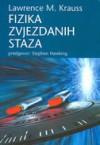 Fizika zvjezdanih staza - Lawrence M. Krauss, Predrag Raos